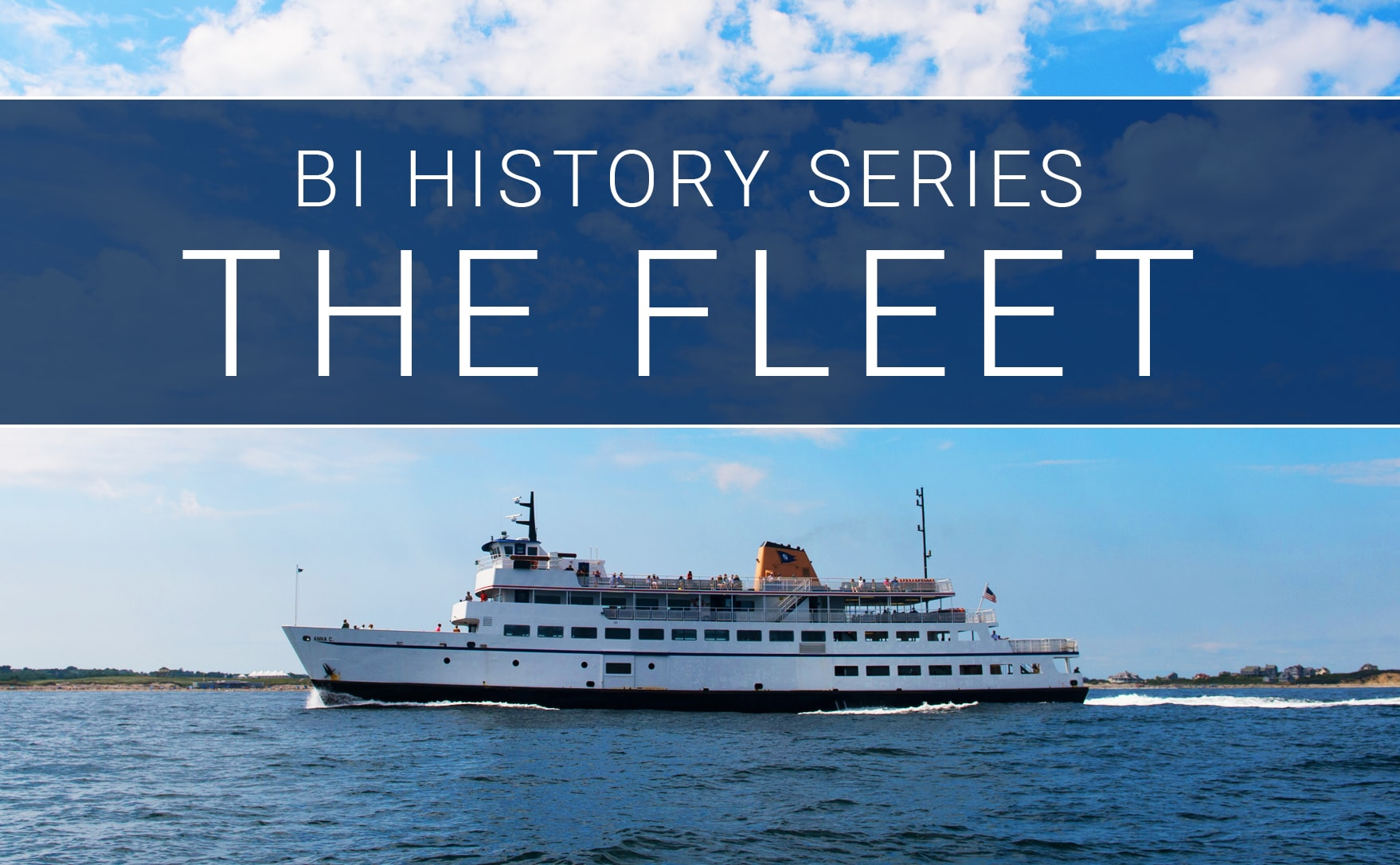 History of the Block Island Ferry Series: The Fleet